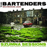"THE BARTENDERS debiutują albumem ""Szumna Sessions""..."
