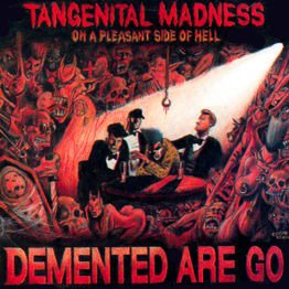 Tangenital Madness (On A Pleasant Side of Hell)