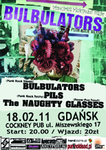 BULBULATORS + PILS + THE NAUGHTY GLASSES