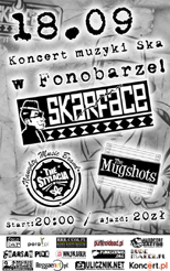 SKARFACE + THE MUGSHOTS + THE STYLACJA