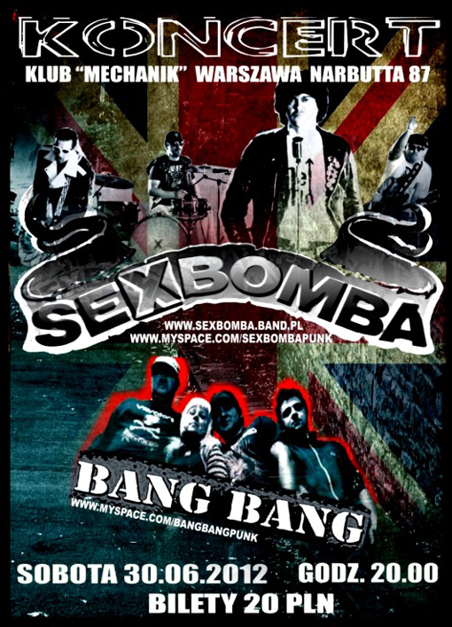 SEX BOMBA + BANG BANG - 30.06.2012