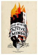 ACTIVE MINDS + SATANIC MALFUNCTIONS + STREET CHAOS + MEANS OF CONTROL
