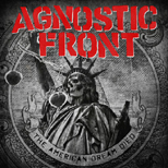 """The American Dream Died"" - Nowy krążek Agnostic Front."