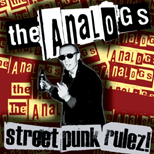 LP The Analogs - Street Punk Rulez! na winylu.... Dwa kolory!