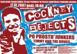 COCKNEY REJECTS + PO PROSTU + TIMMY AND THE DRUGS + JUNKERS
