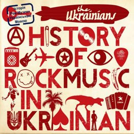 A History Of Rock Music In Ukrainian