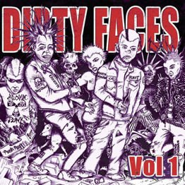 Dirty Faces vol. 1