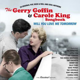 Gerry Goffin & Carole King Songbook: Will You Love Me Tomorrow