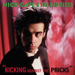 Kicking Against The Pricks (LP + MP3)