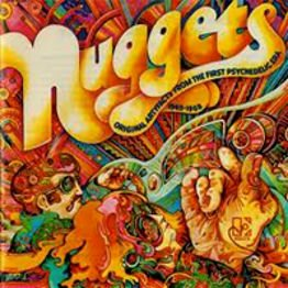 Nuggets Original Artyfacts from the First Psychodelic Era 1965-1968