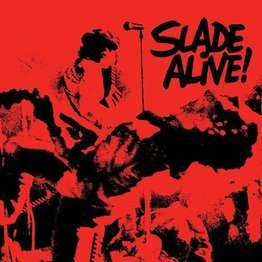 Slade Alive! (Remastered)