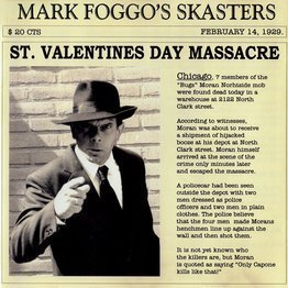 "St. Valentines Day Massacre (LP + 7"")"
