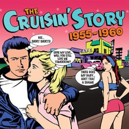 The Cruisin' Story 1955-1960 (3 CD)