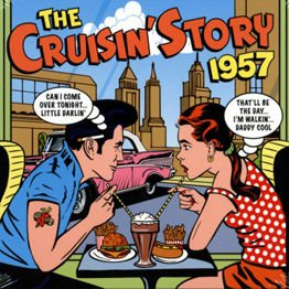 The Cruisin' Story 1957 (2 CD)
