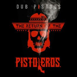 The Return Of the Pistoleros (LP + Download)