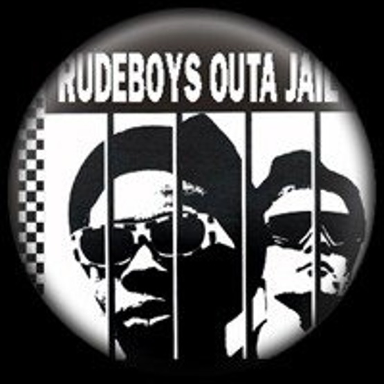 302 - Rudeboys Outa Jail