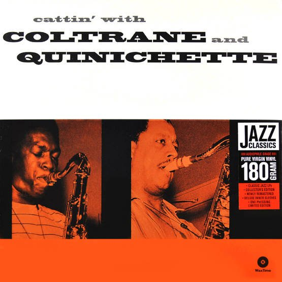 Cattin' With Coltrane And Quinichette (180g)