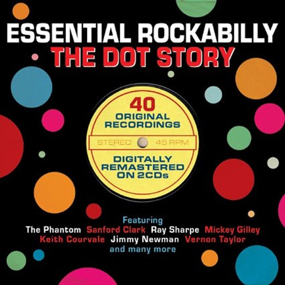 Essential Rockabilly - The Dot Story (2 CD)