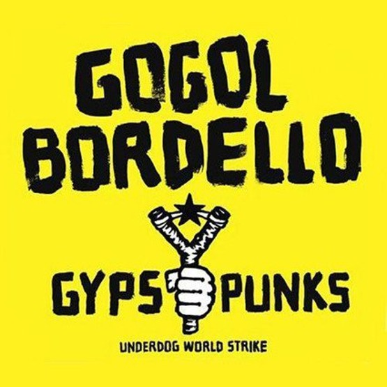 Gypsy Punks Underdog World Strike (2 LP)