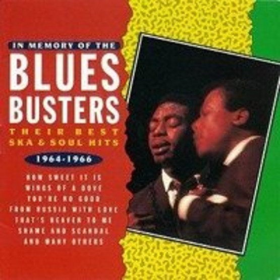 In Memory of The Blues Busters - Their Best Ska & Soul Hits 1964-1966