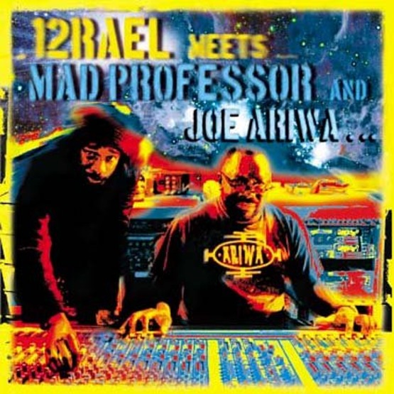 Izrael meets Mad Professor and Joe Arriwa...