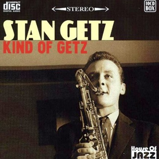 Kind Of Getz (10 CD)