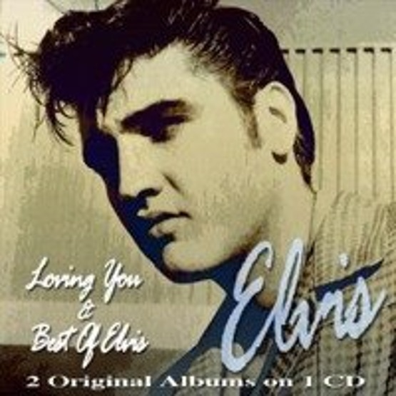 Loving You & Best Of Elvis