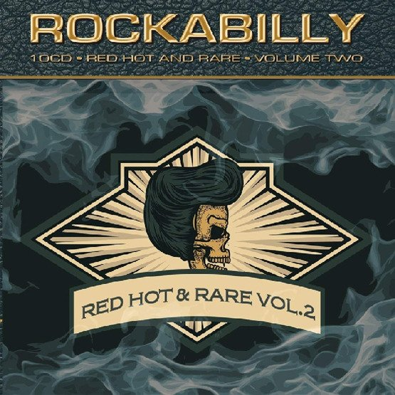 Rockabilly: Red Hot & Rare Vol.2 (10 CD Box)