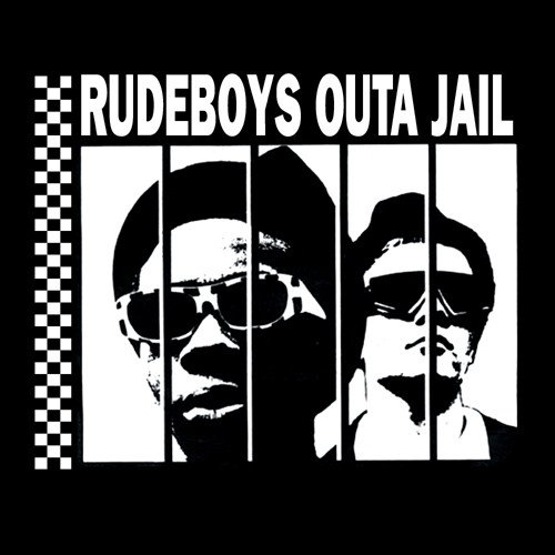 Rudeboys Outa Jail