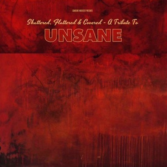 Shattered, Flattered &Covered – A Tribute To Unsane (2CD)