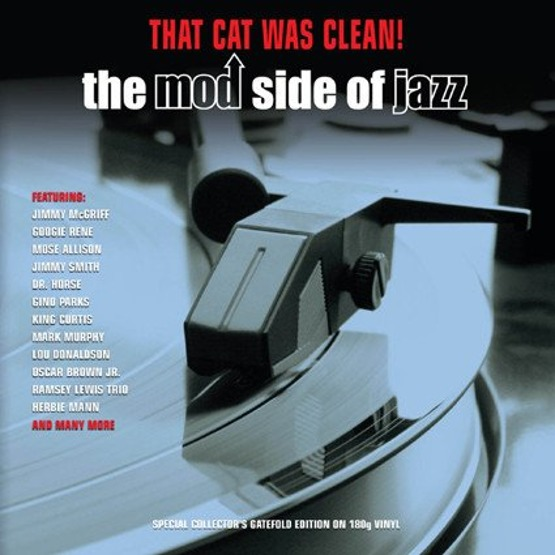 That Cat Was Clean! The Mod Side Of Jazz (2CD)