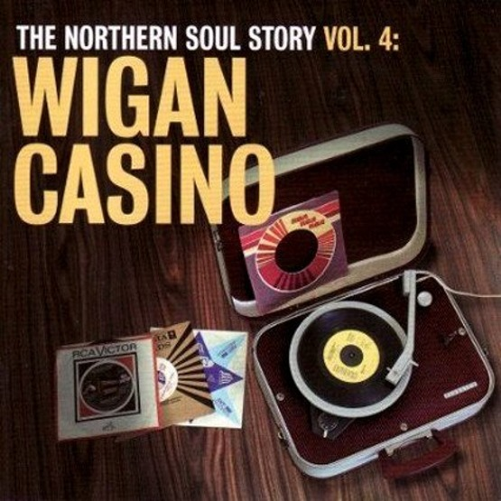 The Northern Soul Story Vol. 4 - Wigan Casino
