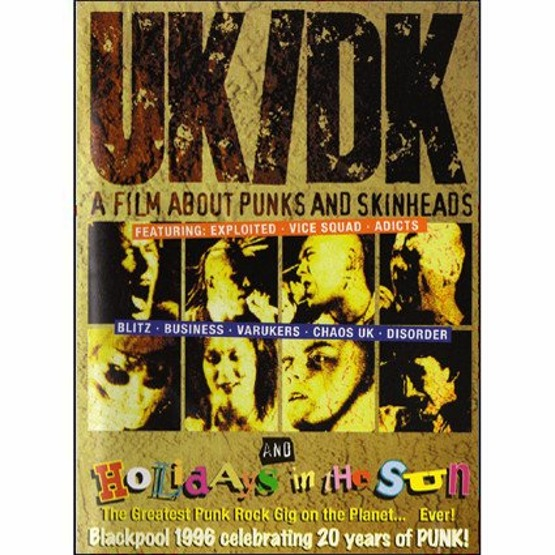 UK/DK A Film About Punk And Skinheads and Holidays In The Sun Blackpool 1996 celebrating 20 Years Of PUNK