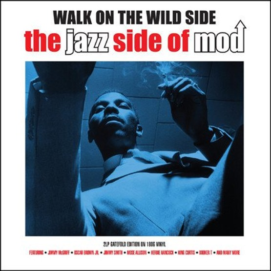 Walk On The Wild Side - The Jazz Side Of Mod (2 CD)