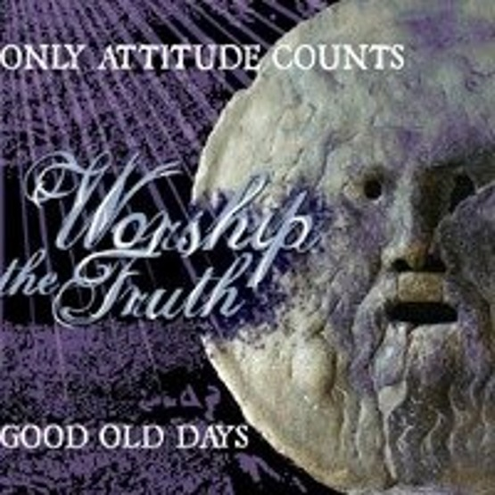 Worship The Truth